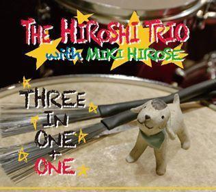 THE HIROSHI TRIO Three In One + One CD Album.jpg